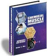 Chemical Muscle Enhancement